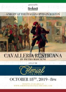Cavalleria Rusticana, a Night at the Italian Opera in Boston - Oct 18th @ Emerson Colonial Theatre