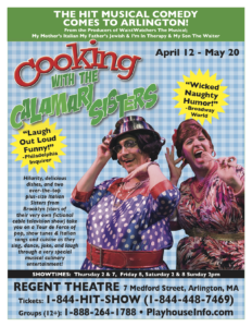 Cooking with the Calamari Sisters, a comedy show at the Regent theatre in Arlington. Tickets on sale at playhouseinfo.com
