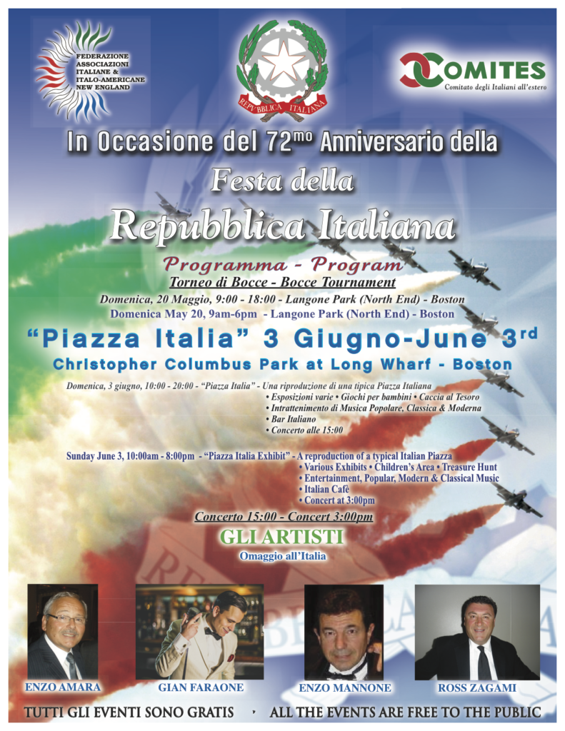 Festa Della Repubblica, Sunday from 10am to 8pm at the Columbus Park at the Long Wharf, Boston