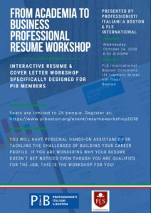 Resume Workshop, October 2th at 6:30. Event held at FLS international, 131 Tremont Street, 4th Floor, Boston