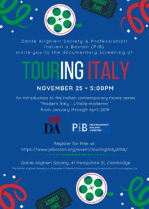 Touring Italy, documentary opening a series of screening at the Dante Alighieri Society of Massachusetts on November 25th at 5:00 pm.