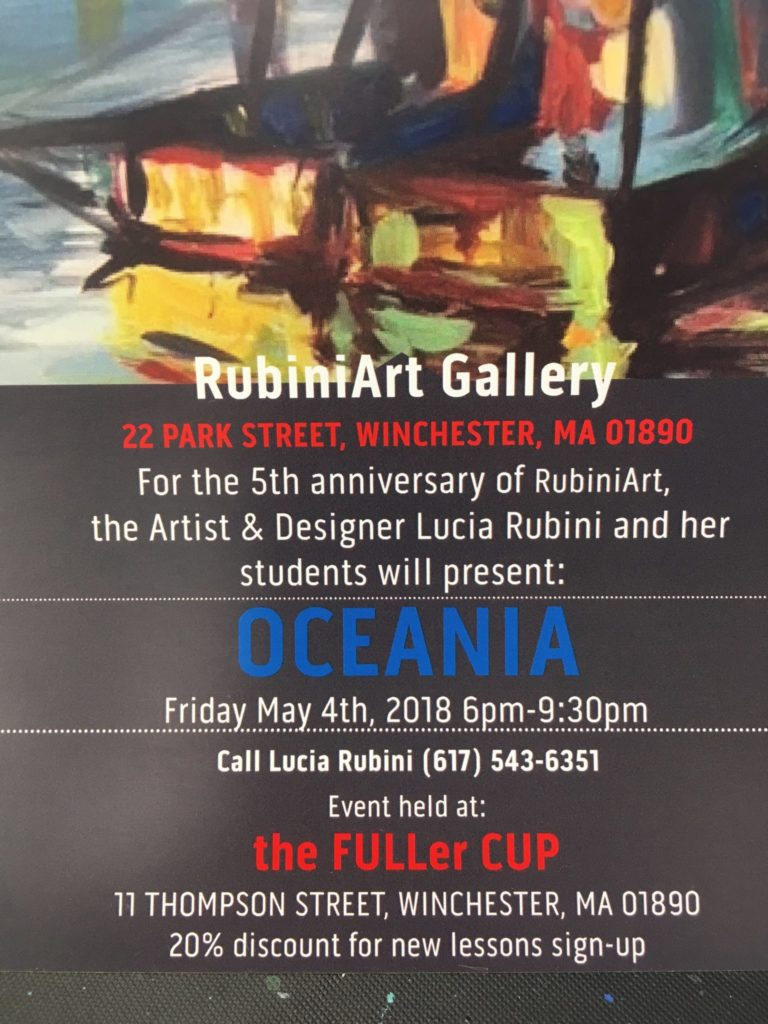 Artist Lucia Rubini and her students will present Oceania at the FULLEr CUP in Winchester, MA on May fourth 6:30 to 9