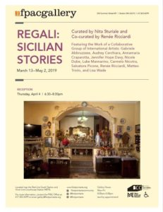 Regali: Sicilian Stories - mar 13th to May 2nd @ FPAC Gallery