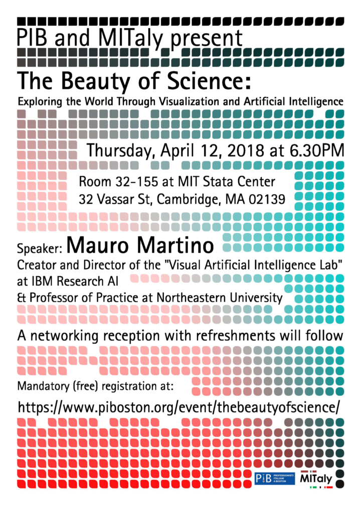 The beauty of science, exploring the world through data visualization and artificial intelligence. An event held on April 12th at 6:30 at MIT Stata Center, 32 Vassar Street, Cambridge. Registration is free but required, use the form within this page.