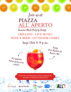 Piazza All'Aperto, a summer staple event held on September 13th at Eataly, 800 Boylston Street, Boston from 5 to 9pm.
