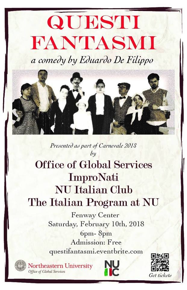 Questy Fantasmi, a comedy by Eduardo de Filippo, free event on February 10th, doors open at 5:30. Address is Fenway Center 77 Saint Stephen Street Boston, MA 02115