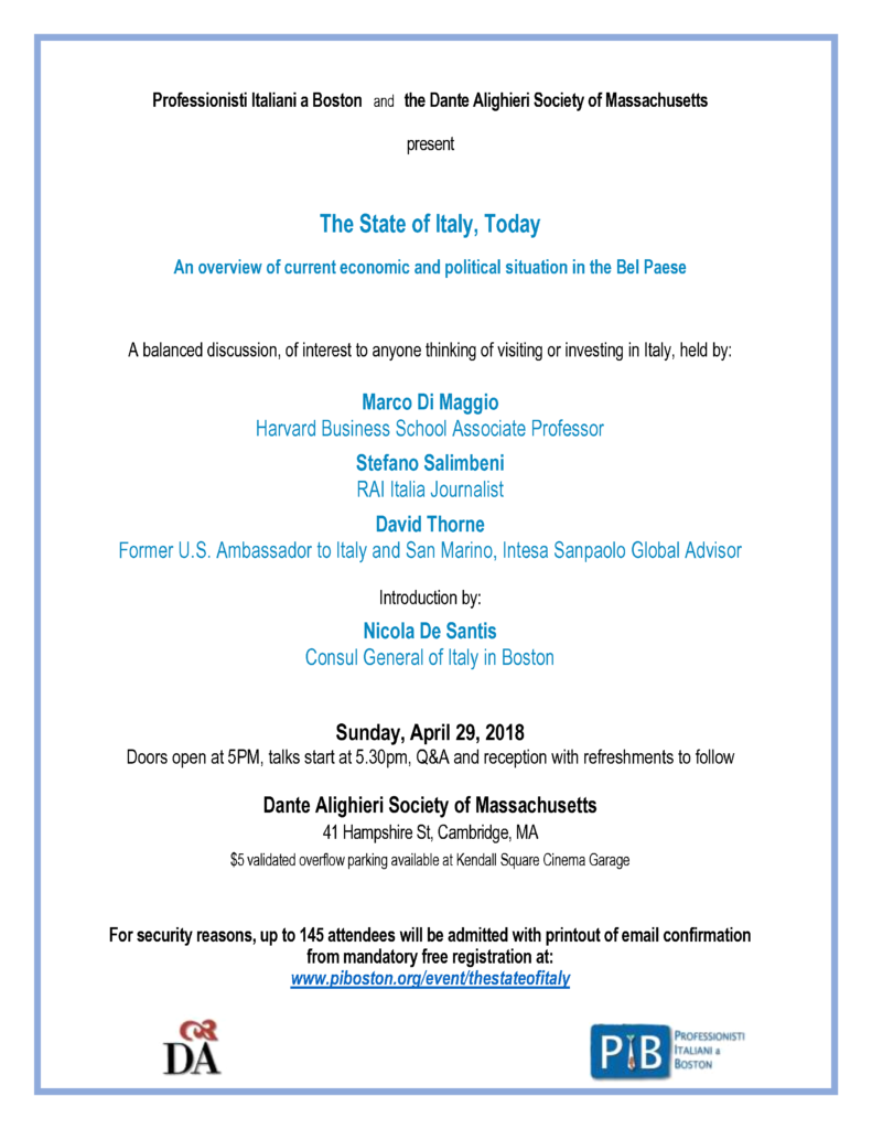 "Flyer of ""The State of Italy, Today"". Discussion on current state of economics and politics in Italy. Held on April 29th at five pm at the Dante Alighieri Society of Massachusetts."